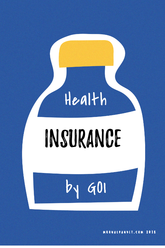 Image representing Health Insurance policies by Government of India. Blog of Mrunal Pandit.